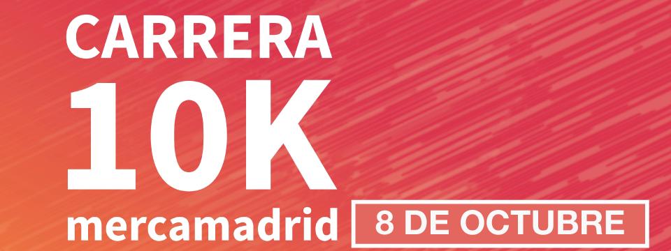La AEMPM PARTICIPA EN LA SEGUNDA EDICIÓN DE LA CARRERA #MERCAMADRID10K